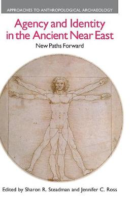 Agency and Identity in the Ancient Near East: New Paths Forward (Hardback)