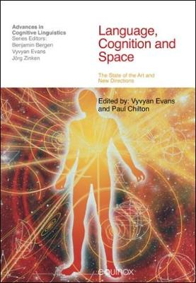 Language, Cognition and Space: The State of the Art and New Directions - Advances in Cognitive Linguistics (Paperback)