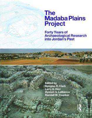 The Madaba Plains Project: Forty Years of Archaeological Research into Jordan's Past (Hardback)