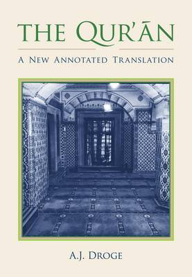 The Qur'an: A New Annotated Translation - Comparative Islamic Studies (Paperback)