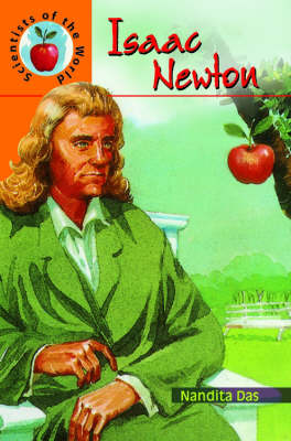 Isaac Newton - Scientists of the World S. (Hardback)