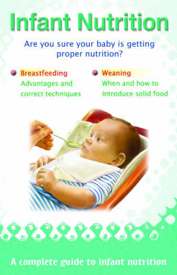 Infant Nutrition (Paperback)