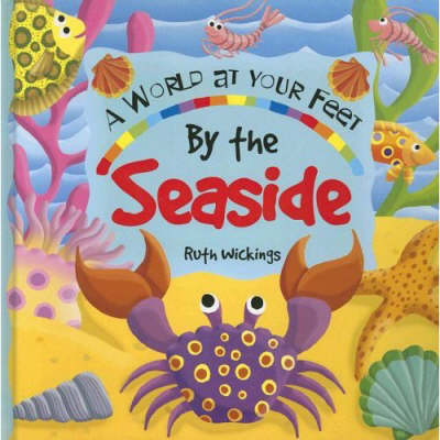 By the Seaside - World at Your Feet S. (Paperback)