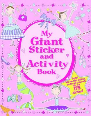 My Giant Sticker and Activity Book - Giant Sticker & Activity Fun (Paperback)