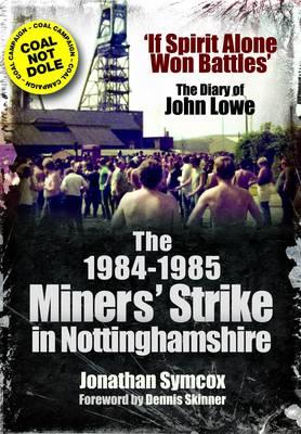 1984/85 Miners Strike in Nottinghamshire (Paperback)