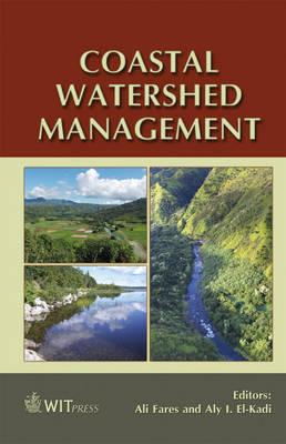 Coastal Watershed Management - Progress in Water Resources No. 13 (Hardback)