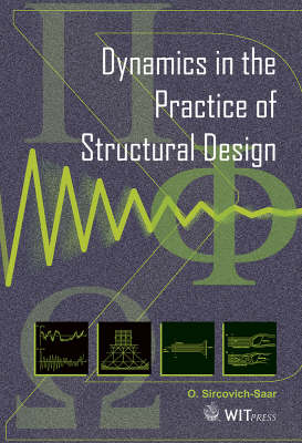 Dynamics in the Practice of Structural Design (Hardback)