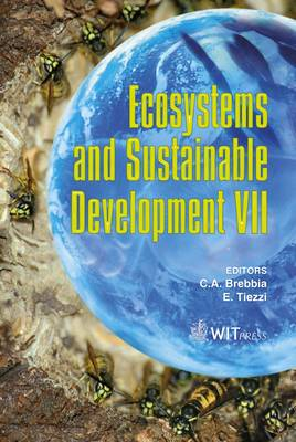 Ecosytems and Sustainable Development: VII - WIT Transactions on Ecology and the Environment No. 122 (Hardback)
