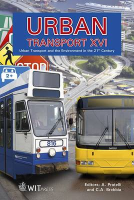 Urban Transport: v. 16: Urban Transport and the Environment in the 21st Century - WIT Transactions on the Built Environment No. 111 (Hardback)