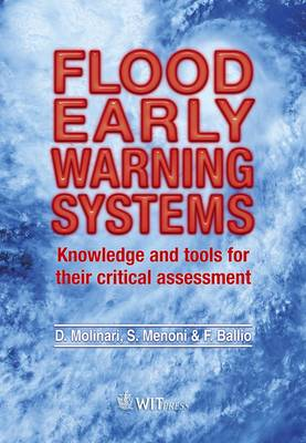 Flood Early Warning Systems: Knowledge and Tools for Their Critical Assessment (Hardback)