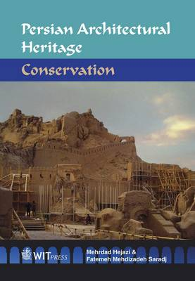 Persian Architectural Heritage: Conservation (Hardback)