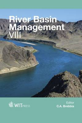 River Basin Management VIII - WIT Transactions on Ecology and the Environment 197 (Hardback)