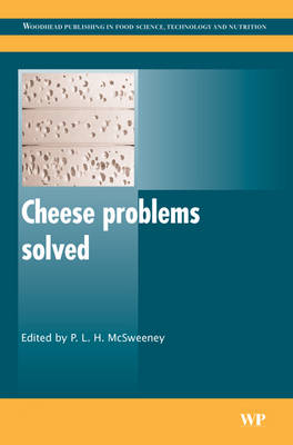 Cheese Problems Solved - Woodhead Publishing Series in Food Science, Technology and Nutrition (Hardback)