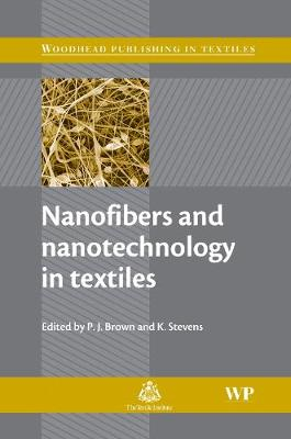 Nanofibers and Nanotechnology in Textiles - Woodhead Publishing Series in Textiles (Hardback)