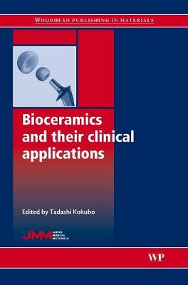 Bioceramics and their Clinical Applications - Woodhead Publishing Series in Biomaterials (Hardback)