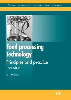 Food Processing Technology: Principles and Practice - Woodhead Publishing Series in Food Science, Technology and Nutrition (Paperback)