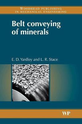 Belt Conveying of Minerals - Woodhead Publishing Series in Metals and Surface Engineering (Hardback)