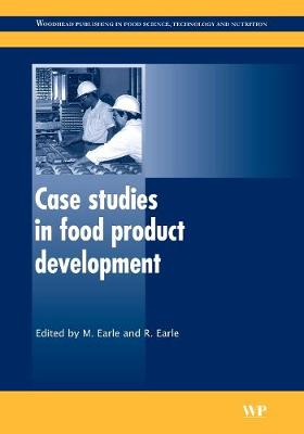 Case Studies in Food Product Development - Woodhead Publishing Series in Food Science, Technology and Nutrition (Hardback)