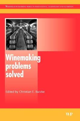Winemaking Problems Solved - Woodhead Publishing Series in Food Science, Technology and Nutrition (Hardback)