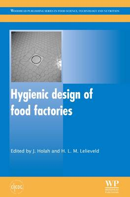 Hygienic Design of Food Factories - Woodhead Publishing Series in Food Science, Technology and Nutrition (Hardback)