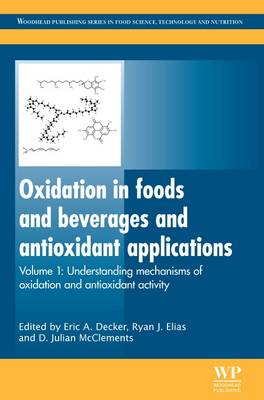 Oxidation in Foods and Beverages and Antioxidant Applications: Understanding Mechanisms of Oxidation and Antioxidant Activity - Woodhead Publishing Series in Food Science, Technology and Nutrition (Hardback)