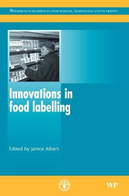 Innovations in Food Labelling - Woodhead Publishing Series in Food Science, Technology and Nutrition (Hardback)