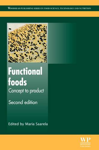 Functional Foods: Concept to Product - Woodhead Publishing Series in Food Science, Technology and Nutrition (Hardback)