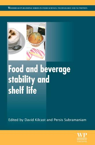 Food and Beverage Stability and Shelf Life - Woodhead Publishing Series in Food Science, Technology and Nutrition (Hardback)