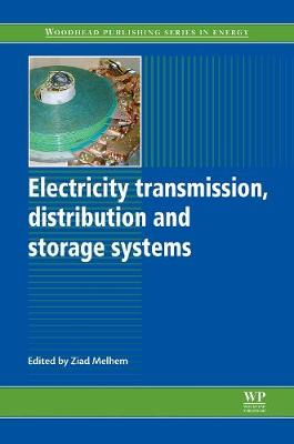 Electricity Transmission, Distribution and Storage Systems - Woodhead Publishing Series in Energy (Hardback)