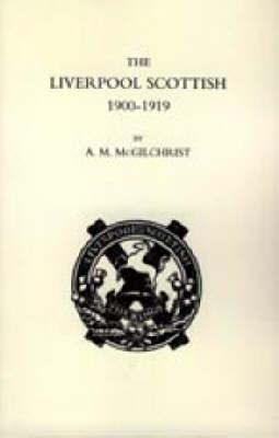 Liverpool Scottish 1900-1919 2004 (Paperback)