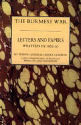 Burmah Letters and Papers (1852-53) 2004 (Paperback)