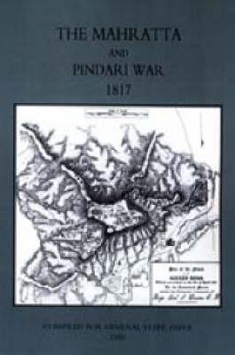 Mahratta and Pindari War (India 1817) 2004 (Paperback)