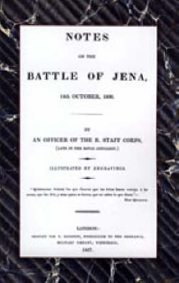 Notes on the Battle of Jena 14th October 1806 (Paperback)