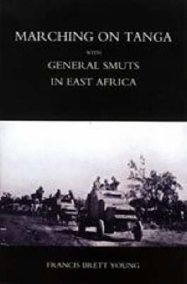 Marching on Tanga (with General Smuts in East Africa) (Paperback)