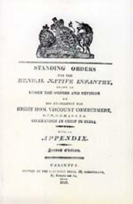 Standing Orders for the Bengal Native Infantry 1829 (Paperback)