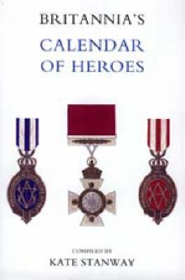 Britannia's Calendar of Heroes (Paperback)