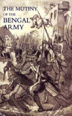 Mutiny of the Bengal Army (Paperback)