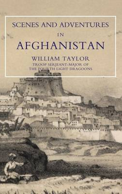 Scenes and Adventures in Afghanistan (Paperback)