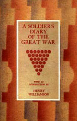 Soldier's Diary of the Great War (Paperback)