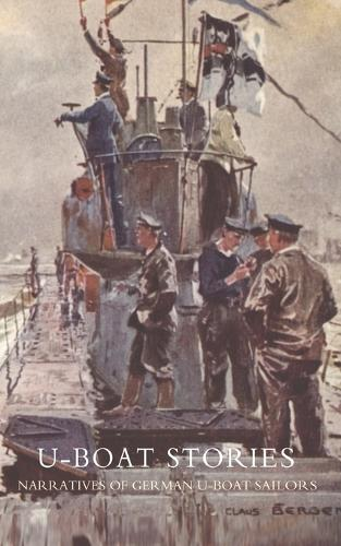 U-boat Stories: Great War (Paperback)