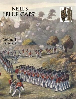 Neill's 'Blue Caps': v. 3 (Paperback)