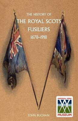 History of the Royal Scots Fusiliers, 1678-1918 (Paperback)
