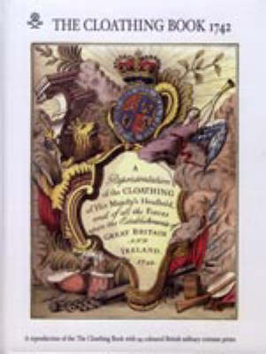 Representation of the Cloathing of His Majesty's Household 1742 (Hardback)