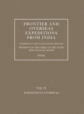 Frontier and Overseas Expeditions from India: Expeditions Overseas v. 6 (Paperback)