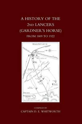 History of the 2nd Lancers (Gardner's Horse) from 1809-1922 (Paperback)