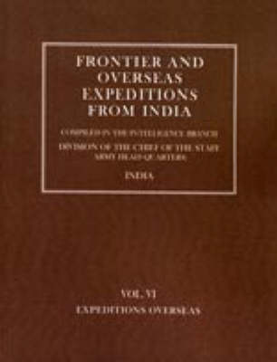 Frontier and Overseas Expeditions from India: Expeditions Overseas v. 6 (Hardback)