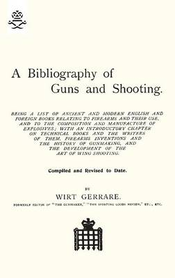 Bibliography of Guns and Shooting (Paperback)