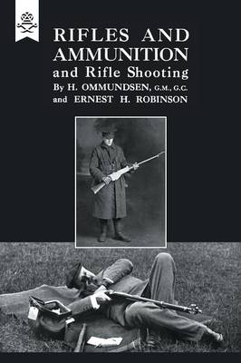Rifles and Ammunition, and Rifle Shooting (Paperback)