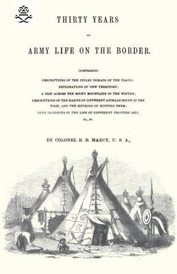 Thirty Years of Army Life on the Border (Paperback)