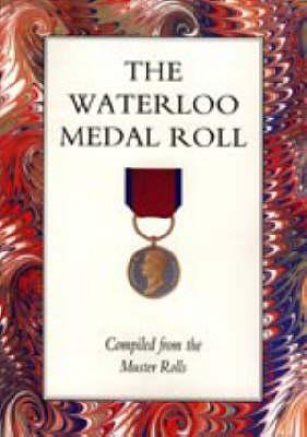 Waterloo Medal Roll 2001 (Hardback)